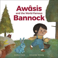 Book Cover Awasis and the World Famous Bannock