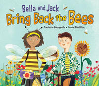 Book Cover Bella and Jack Bring Back the Bees