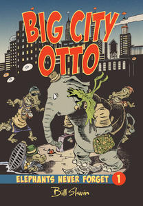 Book Cover Big City Otto: Elephants Never Forget