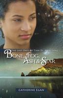 Book Cover Bone Fog Ash Star
