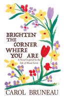Book Cover Brighten the Corner Where You ARe