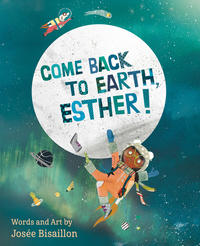 Book Cover Come Back to Earth, Esther