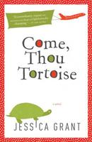 Book Cover Come Thou Tortoise