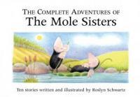 Book-Cover-Complete-Adventures-of-the-Mole-Sisters_medium