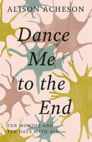 Book Cover Dance Me To the End