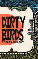 Book Cover Dirty Birds