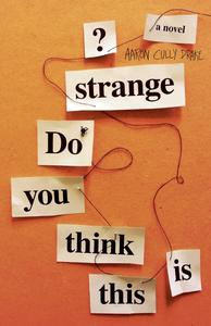 Book Cover Do You Think This Is Strange