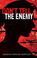 Book Cover Don't Tell the Enemy