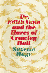 Book Cover Dr. Edith Vane and the Hares of Crawley Hall
