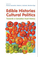 Book Cover Edible Histories, Cultural Politics
