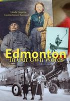 Book Cover Edmonton in Our Own Words