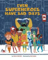 Book Cover Even Superheroes Have Bad Days