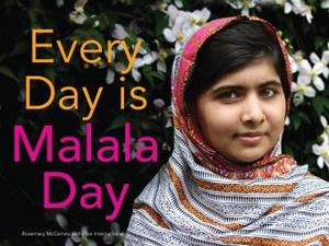 Book Cover Every Day is Malala Day