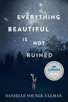 Book Cover Everything Beautiful Is Not Ruined