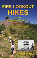 Book Cover Fire Lookout Hikes in the Canadian Rockies