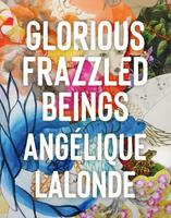 Book Cover Glorious Frazzled Beings