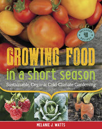 Book Cover Growing Food in a Short Season