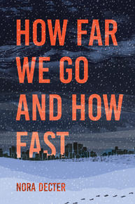 Book Cover How Far We Go and How Fast
