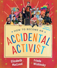 Book Cover How to Become an Accidental Activist