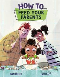 Book Cover How to Feed Your Parents