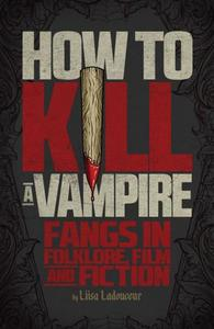 Book Cover How to Kill a Vampire