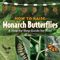 Book Cover How to Raise Monarch Butterflies