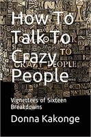 Book Cover How to Talk to Crazy People