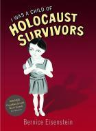 Book Cover I Was a Child of Holocaust Survivors