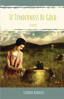 Book Cover If Tenderness Be Gold