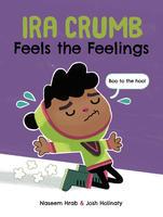 Book Cover Ira Crumb Feels the Feelings