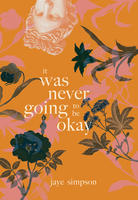 Book Cover It Was Never Going to Be Okay