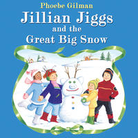 Book Cover Jillian Jiggs and the Great Big Snow