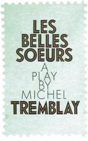 Book Cover Les Belles Soeurs