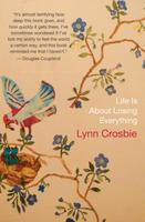 Book Cover Life is About Losing Everything