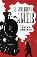 Book Cover Like Rum Drunk Angels