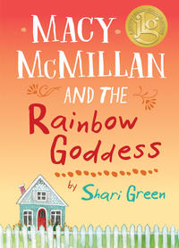 Book Cover Macy McMillan and the Rainbow Goddess