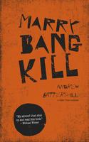 Book Cover Marry Bang Kill