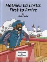 Book Cover Mathieu Da Costa: First to Arrive