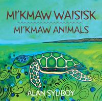 Book Cover Mi'kmaw Animals