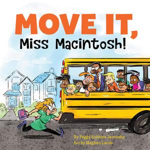 Book CoverT Move It, Miss Macintosh