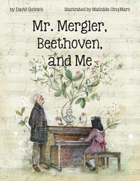 Book Cover Mr. Mergler Beethoven and Me
