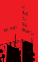 Book Cover My Heart is a Rose Manhattan