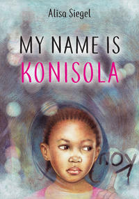 Book Cover My Name is Konisola