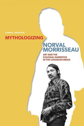 Book Cover Mythologizing Norval Morrisseau