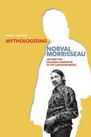 Book Cover Mythologizing Norval Morrisseau