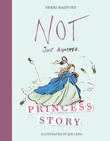 Book Cover Not Just Another Princess Story