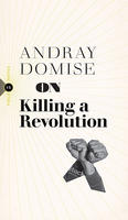 Book Cover On Killing a Revolution