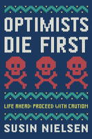 Book Cover Optimists Die First