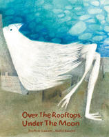 Book Cover Over the Rooftops, Under the Moon