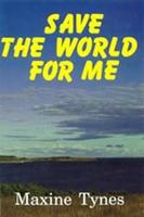 Book Cover Save the World for Me